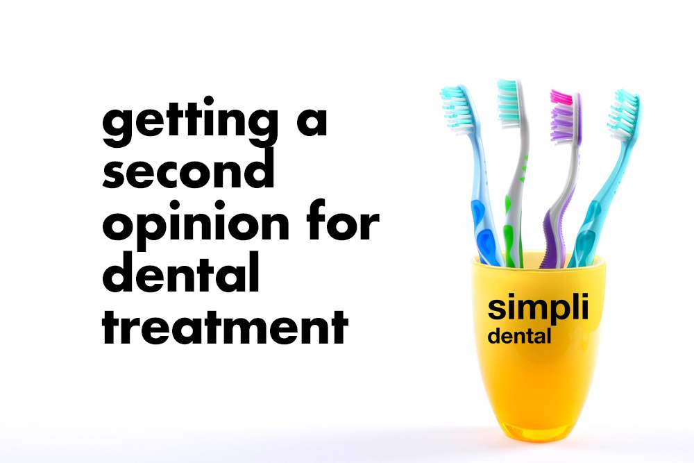 Getting a second opinion for dental treatment-simpli dental regina